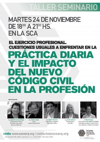 """Taller Seminario  """"El Ejercicio Profesional. Cuestiones usuales a enfrentar en la práctica diaria y el impacto del nuevo código civil en la profesión""""."""