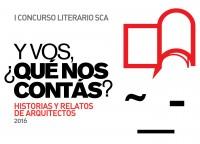 1-concurso-literario-sca-de-historias-y-relatos-de-arquitectos-2016-y-vos-qu-nos-contas