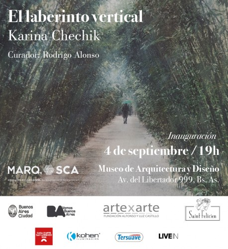 Inauguración: El laberinto vertical. Karina Chechik