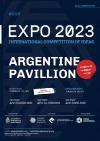 international-competition-of-ideas-expo-2023-competition-1-argentine-pavilion-extend-to-july-18