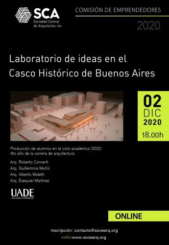"""Charla """"Laboratorio de ideas en el Casco Histórico de Buenos Aires"""""""