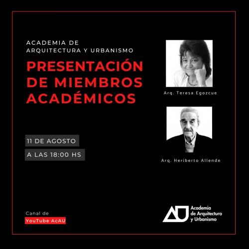 Academia de Arquitectura y Urbanismo: Presentación de miembros académicos