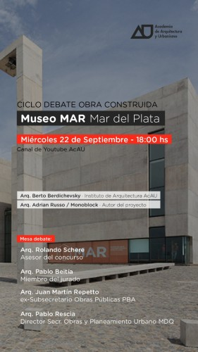 CICLO DEBATE OBRA CONSTRUIDA: MUSEO MAR DE MAR DEL PLATA