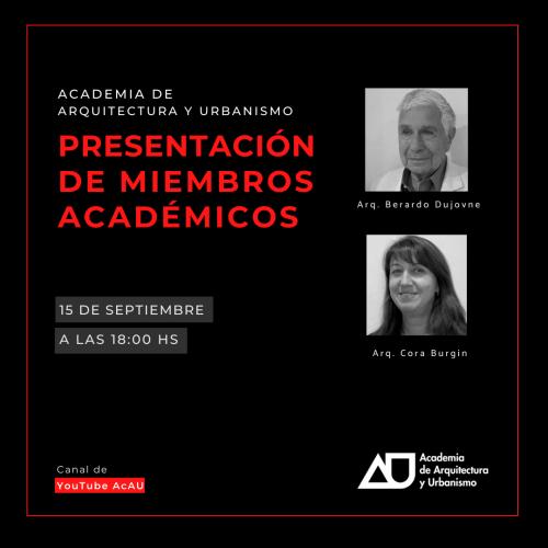 Presentaciones arqs. Berardo Dujovne y Cora Burgín