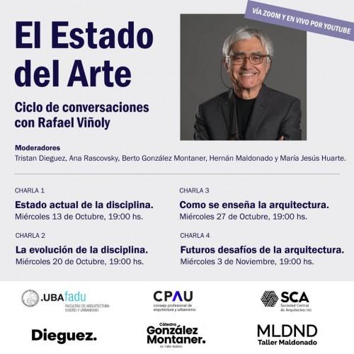 EL ESTADO DEL ARTE: CICLO DE CONVERSACIONES CON RAFAEL VIÑOLY