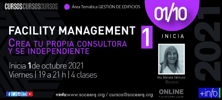 Inicia el 01/10/21 FACILITY MANAGEMENT 1 – Crea tu propia consultoría y se independiente